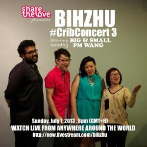 #CribConcerts Bihzhu + BignSmall 7 July